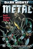 Grant Morrison Dark Nights Metal Dark Knights Rising