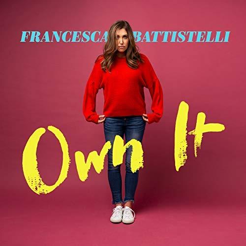 Francesca Battistelli/Own It