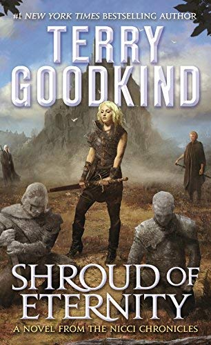 Terry Goodkind Shroud Of Eternity Sister Of Darkness The Nicci Chronicles Volume 2
