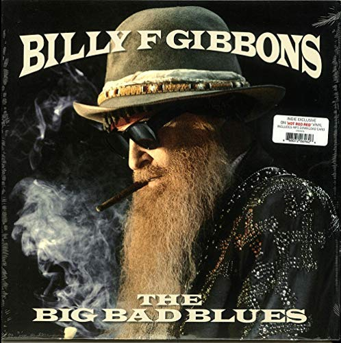 Billy F Gibbons Big Bad Blues