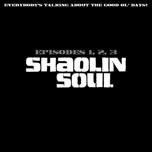 Shaolin Soul/Episodes 1, 2, 3@3CD@3CD