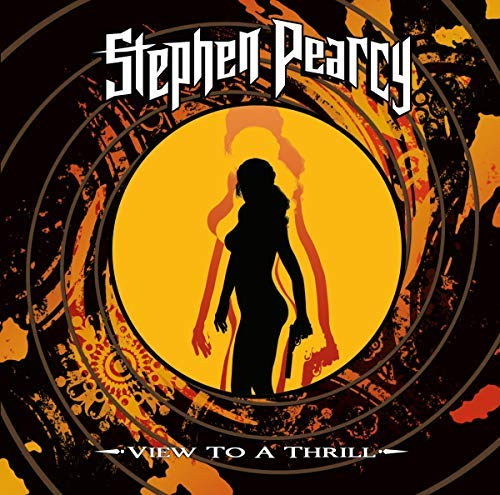 Stephen Pearcy View To A Thrill