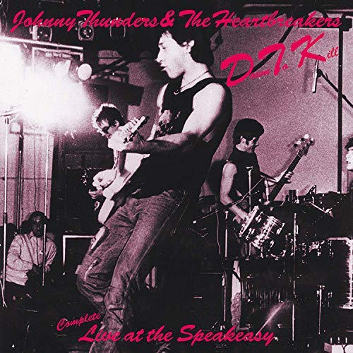 johnny-thunders-heartbreakers-down-to-kill-complete-live-at