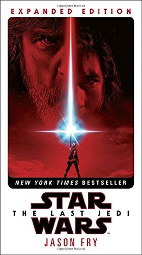 jason-fry-star-wars-the-last-jedi-expanded-edition