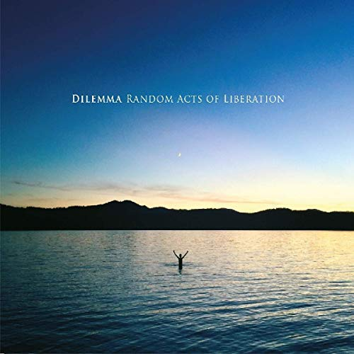 dilemma-random-acts-of-liberation