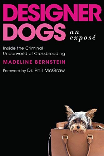 Madeline Bernstein Designer Dogs An Expos? Inside The Criminal Underworld Of Cros