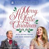 Mormon Tabernacle Choir & Orch A Merry Little Christmas