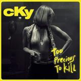 Cky Too Precious To Kill Rsd Black Friday 2018