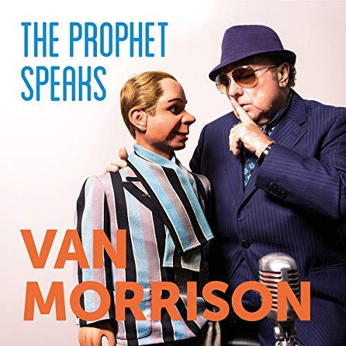 Van Morrison The Prophet Speaks