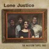 Lone Justice The Western Tapes 1983 Rsd Black Friday 2018