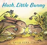 David Ezra Stein Hush Little Bunny