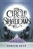 Evelyn Skye Circle Of Shadows