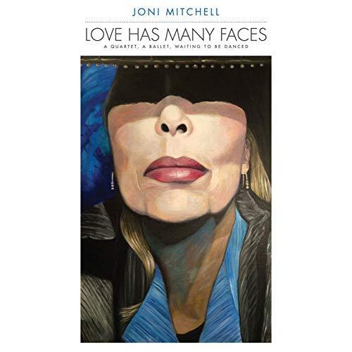 Joni Mitchell/Love Has Many Faces: A Quartet, A Ballet, Waiting To Be Danced@8LP 180 Gram Vinyl