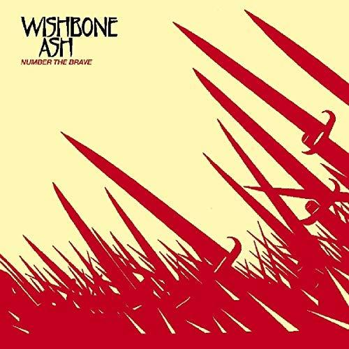 Wishbone Ash/Number The Brave