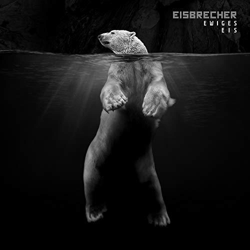 Eisbrecher/Ewiges Eis: 15 Jahre Eisbrecher