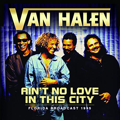 Van Halen Ain't No Love In The City
