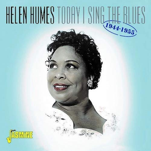 Helen Humes/Today I Sing The Blues 1944-19