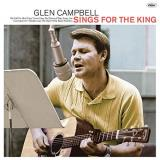 Glen Campbell Glen Sings For The King