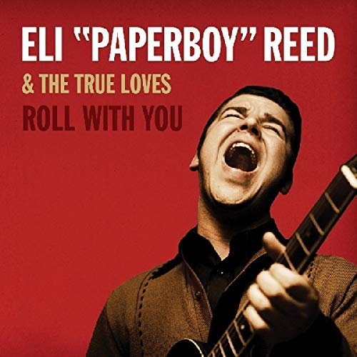 eli-paperboy-reed-roll-with-you-deluxe-remastered-edition-2lp