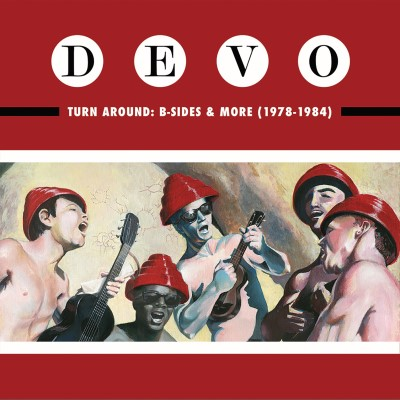 Devo Turn Around B Sides & More 1978 1984 Lp