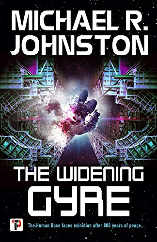 Michael R. Johnston The Widening Gyre