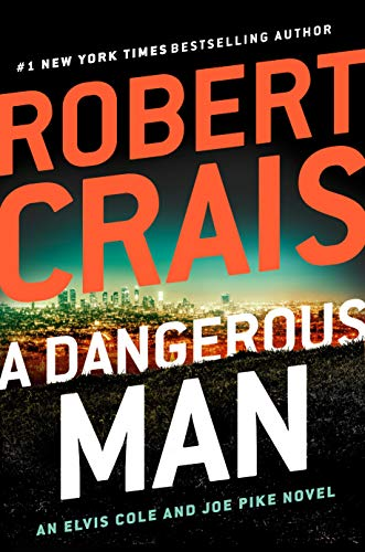 robert-crais-a-dangerous-man