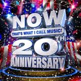 Now That's What I Call Music 20th Anniversary Now That's What I Call Music 20th Anniversary