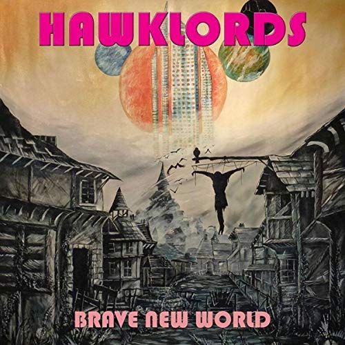 Hawklords Brave New World