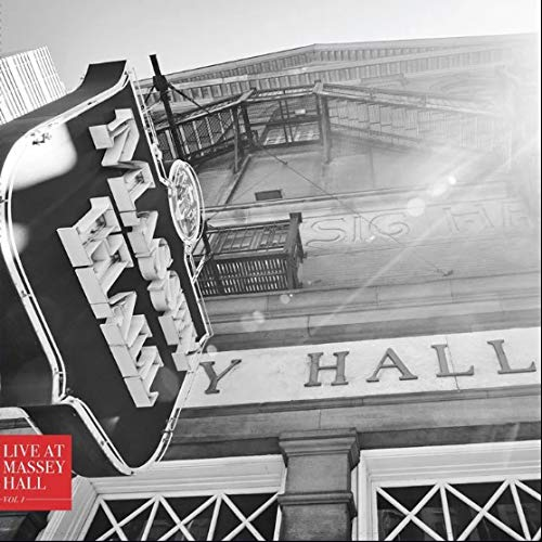 Live At Massey Hall Vol 1 Live At Massey Hall Vol 1 Rsd Black Friday 2018