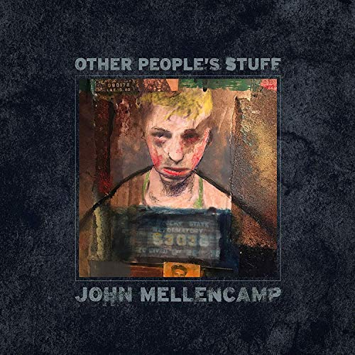 John Mellencamp Other People's Stuff