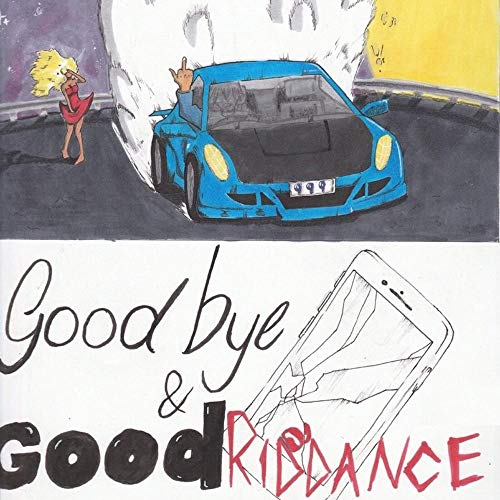 Juice Wrld Goodbye & Good Riddance Explicit Version