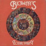Blowfly Blowfly's Zodiac Party