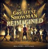 The Greatest Showman Reimagined The Greatest Showman Reimagined