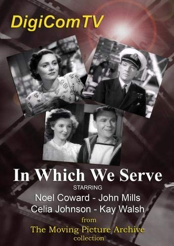 In Which We Serve/In Which We Serve