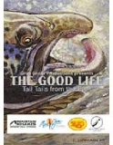The Good Life Tall Tails From The East