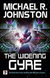 Michael R. Johnston The Widening Gyre (the Remembrance War Book 1)