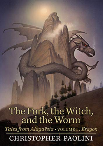 Christopher Paolini The Fork The Witch And The Worm Tales From Alagaesia (volume 1 Eragon)