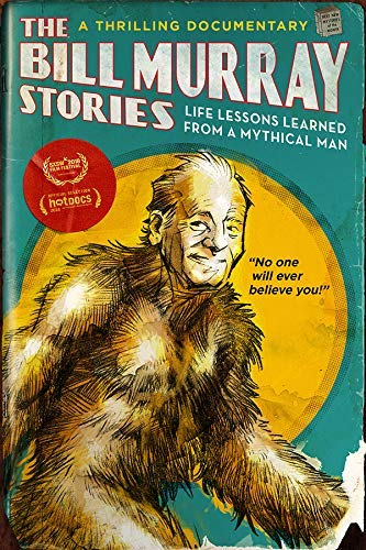 Bill Murray Stories Life Lessons Learned From A Mythical Man Bill Murray Stories Life Lessons Learned From A Mythical Man DVD Nr