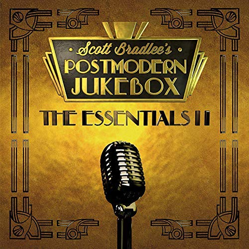 Scott Bradlee's Postmodern Jukebox Essentials Ii