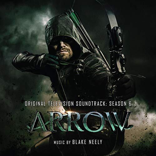 Arrow Season 6 / O.S.T./Arrow Season 6 / O.S.T.