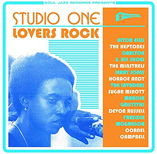 Soul Jazz Records Presents Studio One Lovers Rock