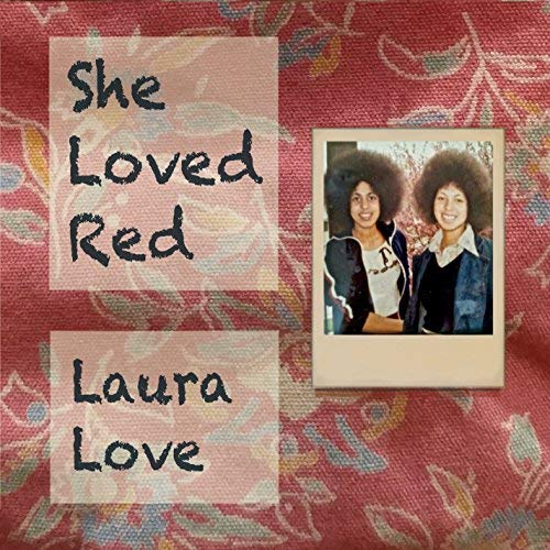Laura Love She Loved Red