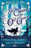 Delilah S. Dawson And Kevin Hearne No Country For Old Gnomes The Tales Of Pell #2