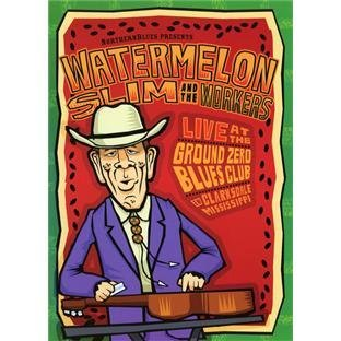Watermelon Slim Live At Ground Zero Blues Club