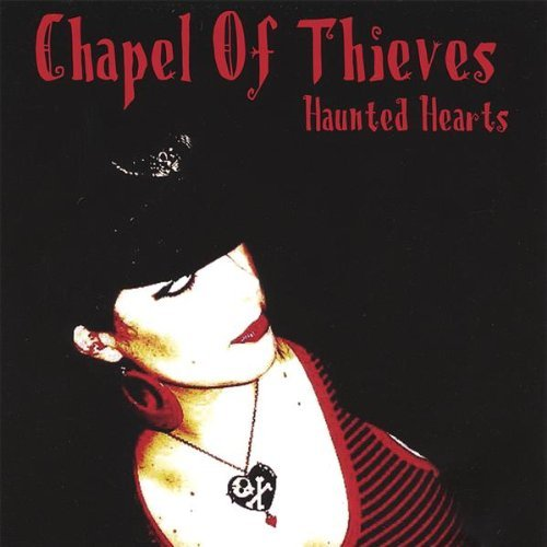 Chapel Of Thieves Haunted Hearts