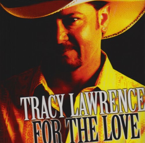 tracy-lawrence-for-the-love