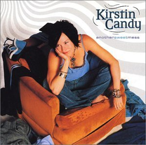 Kirstin Candy Another Sweet Mess