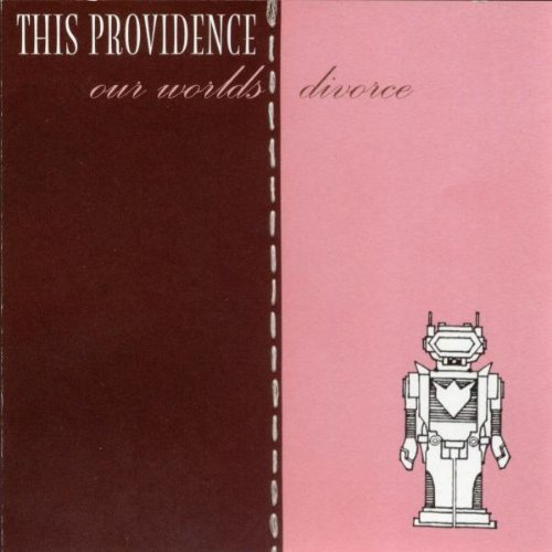 This Providence Our Worlds Divorce