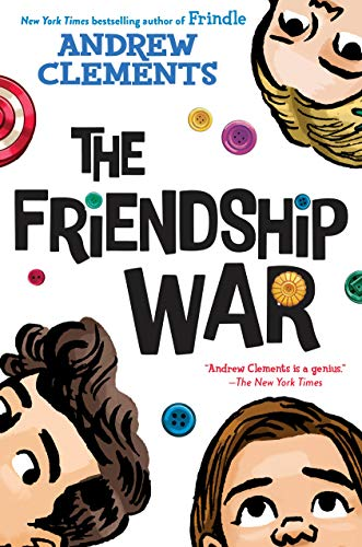 Andrew Clements The Friendship War