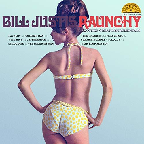 Bill Justis/Raunchy & Other Great Instrumentals